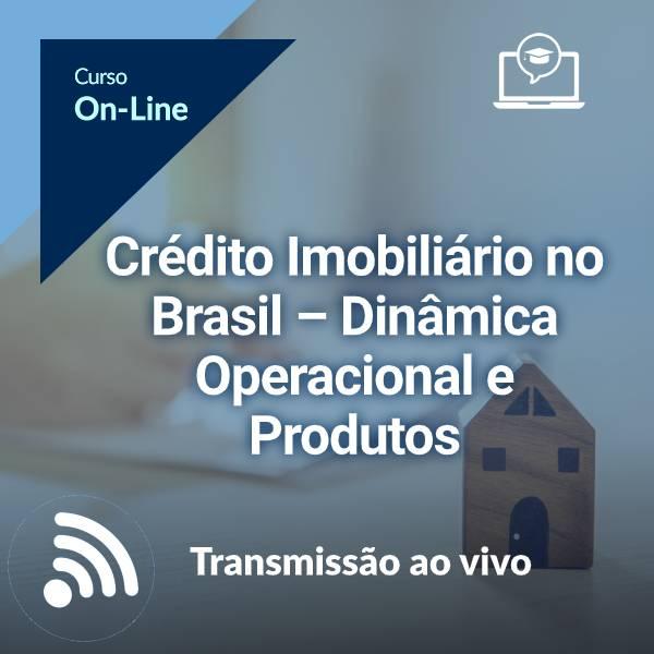 Crédito Imobiliário no Brasil - Conceitos Essenciais (On-Line)