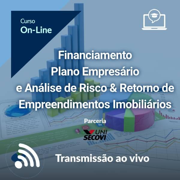 Financiamento Plano Empresário e Análise de Risco & Retorno de Empreendimentos Imobiliários (On-Line)