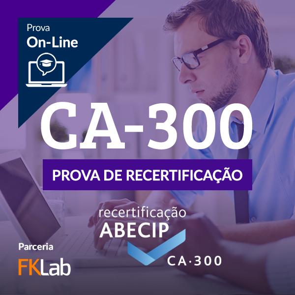 RecertificaçãoCA-300 - Avaliação On-Line