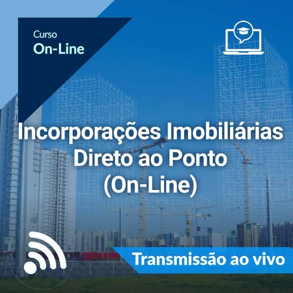 Incorporações Imobiliárias - Direto ao Ponto (On-Line)