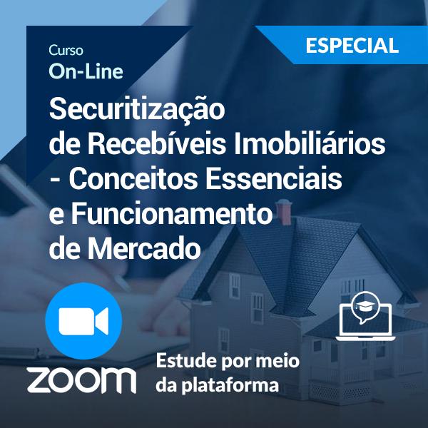 Securitização de Recebíveis Imobiliários - Conceitos Essenciais & Situações de Aplicação  (On-Line)